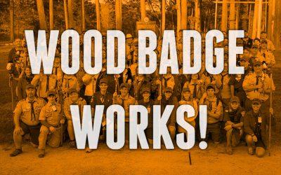 Wood Badge Works!